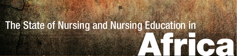 The State of Nursing and Nursing Education in Africa